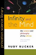 Infinity and the Mind : the Science and Philosophy of the Infinite - With a New Preface ((Rev)05 Edition)