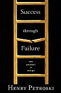 Success through Failure: The Paradox of Design Cover