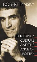 Democracy, Culture and the Voice of Poetry (University Center for Human Values) Cover