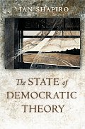 State of Democratic Theory (03 Edition)