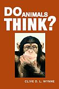 Do Animals Think? (04 Edition)