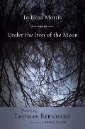 In Hora Mortis/Under the Iron of the Moon