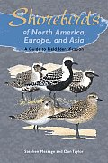 Shorebirds of North America, Europe and Asia: A Guide to Field Identification (Princeton Field Guides)