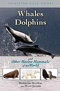 Whales, Dolphins and Other Marine Mammals... (06 Edition)