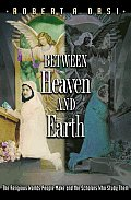 Between Heaven and Earth (05 Edition)