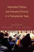 Nationalist Politics & Everyday Ethnicit