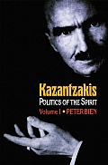 Princeton Modern Greek Studies #1: Kazantzakis: Politics of the Spirit Cover