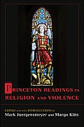 Princeton Readings in Religion & Violence