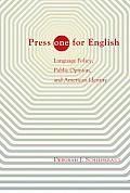 Press One for English: Language Policy, Public Opinion, and American Identity