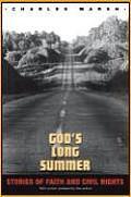 Gods Long Summer Stories of Faith & Civil Rights