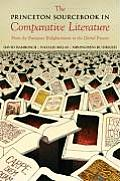 The Princeton Sourcebook in Comparative Literature: From the European Enlightenment to the Global Present