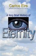 Very Brief History of Eternity