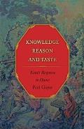Knowledge, Reason, and Taste: Kant's Response to Hume