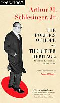 The Politics of Hope and the Bitter Heritage: American Liberalism in the 1960s (James Madison Library in American Politics)