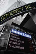 Democracy Incorporated Managed Democracy & the Specter of Inverted Totalitarianism