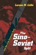Sino-soviet Split: Cold War in the Communist World (08 Edition)