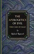 The Apologetics of Evil: The Case of Iago the Case of Iago