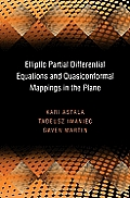 Elliptic Partial Differential Equations and Quasiconformal Mappings in the Plane (PMS-47) (Princeton Mathematical)