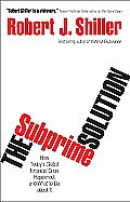 Subprime Solution: How Today's Global Financial Crisis Happened Cover