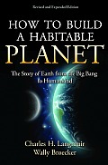 How To Build a Habitable Planet (Rev 13 Edition)