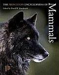 Princeton Encyclopedia of Mammals