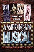 American Musical and the Performance of Personal Identity (06 Edition)
