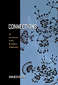 Connections: An Introduction to the Economics of Networks