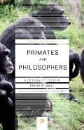 Primates and Philosophers (06 Edition)