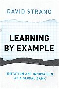 Learning by Example: Imitation and Innovation at a Global Bank