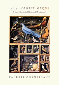All about Birds: A Short Illustrated History of Ornithology