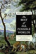 Best of All Possible Worlds A Story of Philosophers God Evil in the Age of Reason