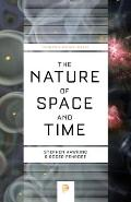 The Nature of Space and Time: New Edition (Princeton Science Library)