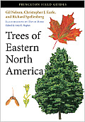 Trees of Eastern North America (Princeton Field Guides)