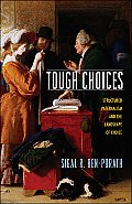 Tough Choices: Structured Paternalism and the Landscape of Choice