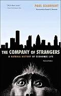 The Company of Strangers: A Natural History of Economic Life (Revised Edition) Cover