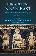 Ancient Near East: Anthology of Texts and Pictures (10 Edition)