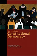 The Limits of Constitutional Democracy: (University Center for Human Values) Cover