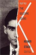 Kafka The Decisive Years