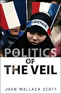 Politics of the Veil (07 Edition) Cover