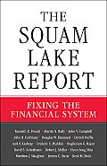 Squam Lake Report Fixing the Financial Markets