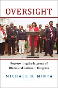 Oversight Representing The Interests Of Blacks & Latinos In Congress