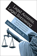 Legal Accents Legal Borrowing The International Problem Solving Court Movement