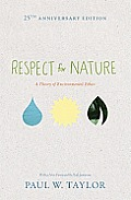 Respect for Nature: Theory of Environmental Ethics (25TH Anniversary Edition) (11 Edition)