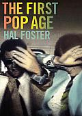 First Pop Age Painting & Subjectivity in the Art of Hamilton Lichtenstein Warhol Richter & Ruscha