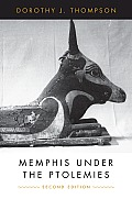 Memphis Under the Ptolemies: Second Edition