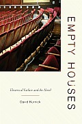 Empty Houses: Theatrical Failure and the Novel