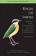 Birds of India: Pakistan, Nepal, Bangladesh, Bhutan, Sri Lanka, and the Maldives (Princeton Field Guides)