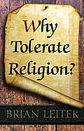 Why Tolerate Religion?