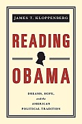 Reading Obama: Dreams, Hope, and the American Political Tradition [New in Paper] Cover