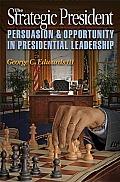 Strategic President Persuasion & Opportunity in Presidential Leadership